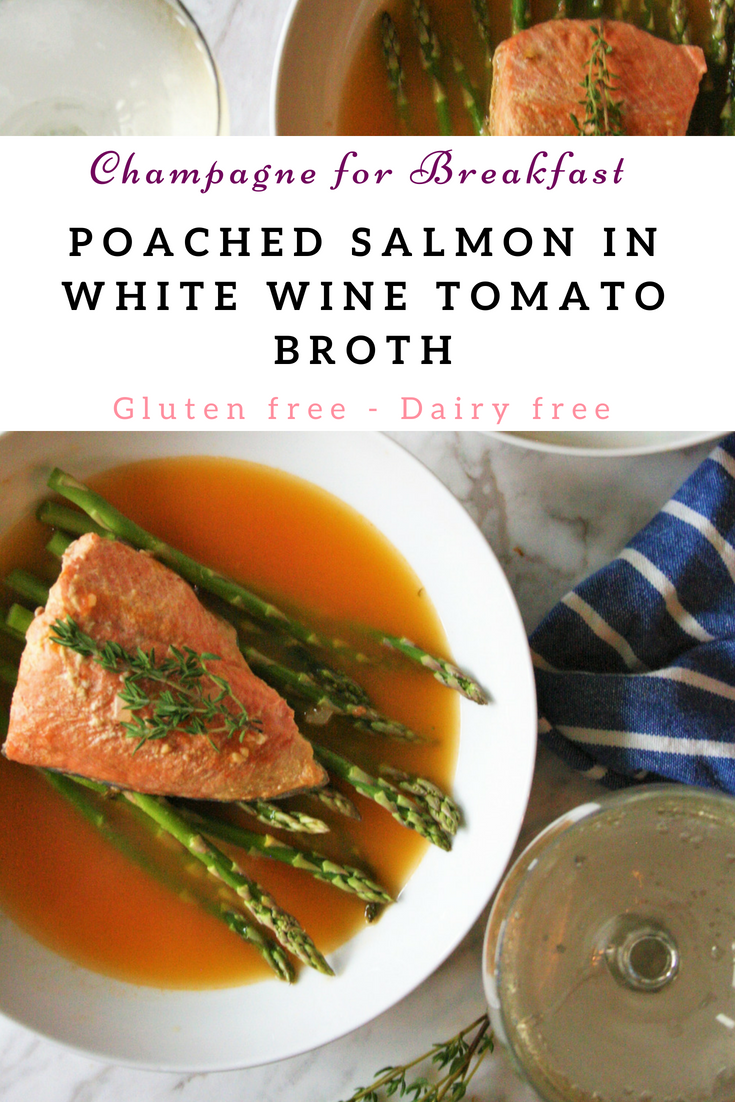 Poached Salmon in White Wine Tomato Broth - GF & DF